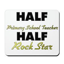 Half Primary School Teacher Half Rock Star Mousepa