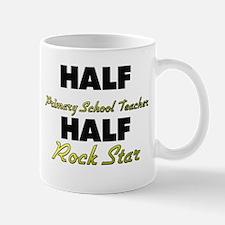 Half Primary School Teacher Half Rock Star Mugs