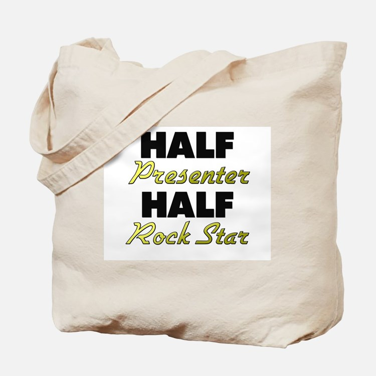 Half Presenter Half Rock Star Tote Bag