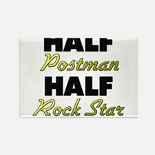 Half Postman Half Rock Star Magnets