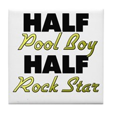 Half Pool Boy Half Rock Star Tile Coaster