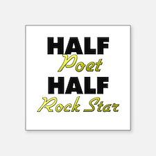 Half Poet Half Rock Star Sticker