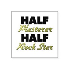 Half Plasterer Half Rock Star Sticker