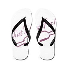Thats how I roll - Bakery - Chef Flip Flops
