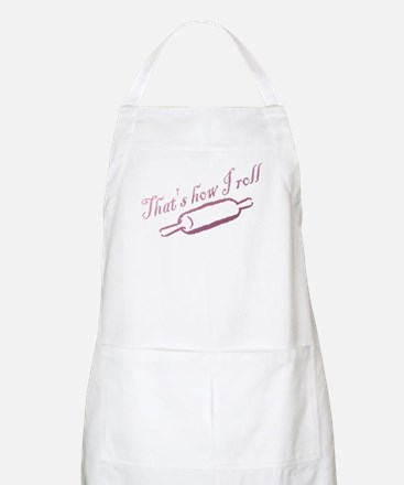 Thats how I roll - Bakery - Chef Apron