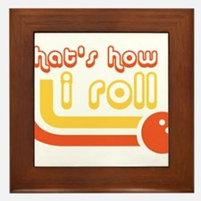 Thats how i roll - Bowling Framed Tile