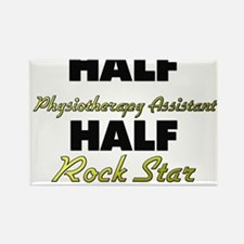 Half Physiotherapy Assistant Half Rock Star Magnet