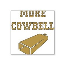 More Cowbell - Funny - Music Sticker