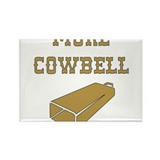 More Cowbell - Funny - Music Magnets
