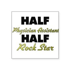 Half Physician Assistant Half Rock Star Sticker