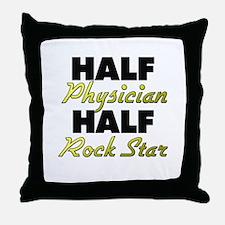 Half Physician Half Rock Star Throw Pillow