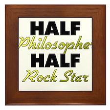 Half Philosopher Half Rock Star Framed Tile