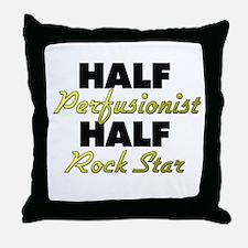 Half Perfusionist Half Rock Star Throw Pillow