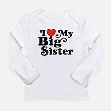 I Love My Big Sister Long Sleeve Infant T-Shirt