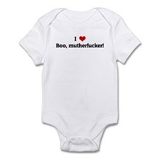 I Love Boo, mutherfucker! Infant Bodysuit