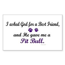 God Gave Me A Pit Bull Rectangle Decal