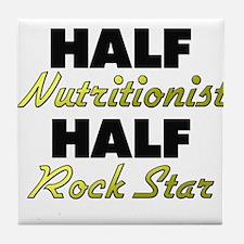 Half Nutritionist Half Rock Star Tile Coaster