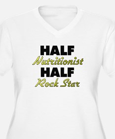 Half Nutritionist Half Rock Star Plus Size T-Shirt