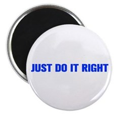 JUST-DO-IT-RIGHT-AKZ-BLUE Magnets