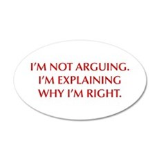 IM-NOT-ARGUING-OPT-RED Wall Decal