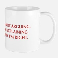 IM-NOT-ARGUING-OPT-RED Mugs