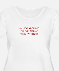 IM-NOT-ARGUING-OPT-RED Plus Size T-Shirt