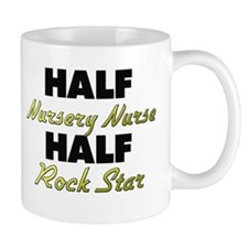 Half Nursery Nurse Half Rock Star Mugs