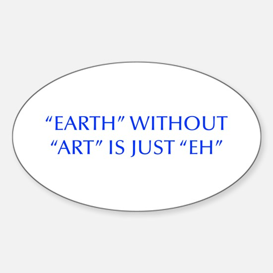 EARTH-WITHOUT-ART-OPT-BLUE Decal