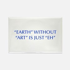 EARTH-WITHOUT-ART-OPT-BLUE Magnets
