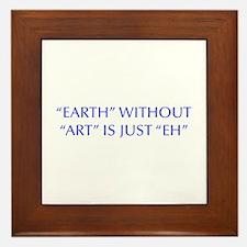 EARTH-WITHOUT-ART-OPT-BLUE Framed Tile