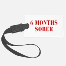 6-MONTHS-SOBER-BOD-RED Luggage Tag