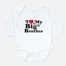 I Love My Big Brother Long Sleeve Infant Bodysuit