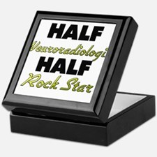 Half Neuroradiologist Half Rock Star Keepsake Box