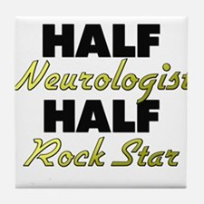Half Neurologist Half Rock Star Tile Coaster