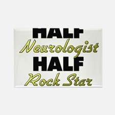 Half Neurologist Half Rock Star Magnets