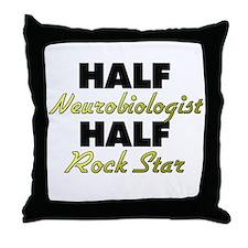 Half Neurobiologist Half Rock Star Throw Pillow