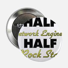 """Half Network Engineer Half Rock Star 2.25"""" Button"""