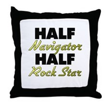 Half Navigator Half Rock Star Throw Pillow