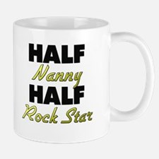 Half Nanny Half Rock Star Mugs