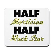 Half Mortician Half Rock Star Mousepad