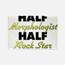 Half Morphologist Half Rock Star Magnets