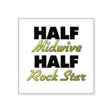Half Midwive Half Rock Star Sticker
