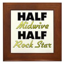 Half Midwive Half Rock Star Framed Tile