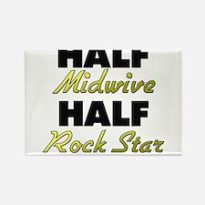 Half Midwive Half Rock Star Magnets