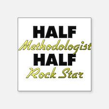 Half Methodologist Half Rock Star Sticker