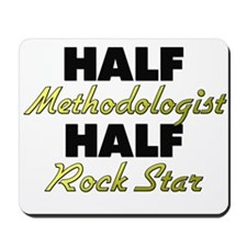 Half Methodologist Half Rock Star Mousepad