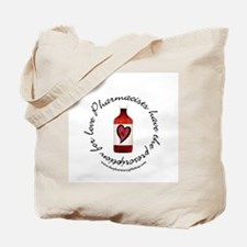 prescription for love pharm Tote Bag