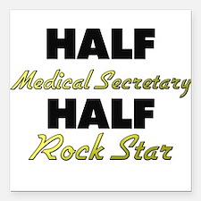 Half Medical Secretary Half Rock Star Square Car M