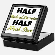 Half Medical Secretary Half Rock Star Keepsake Box