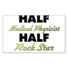 Half Medical Physicist Half Rock Star Decal